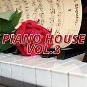 Piano House Vol.3 de Various Artists