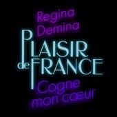Cogne mon coeur de Plaisir de France