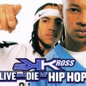 Live and Die for Hip Hop von Kris Kross