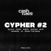 Cash Rules Cypher #2 by K. Otic