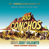 Rio Conchos (Original Motion Picture Score Re-Recording) (Remastered) de Jerry Goldsmith