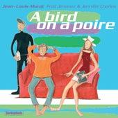 A bird on a poire (Version Remasterisée) de Jean-Louis Murat