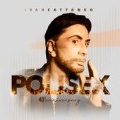 Ivan Cattaneo - Polisex 40th Anniversary de Artisti Vari