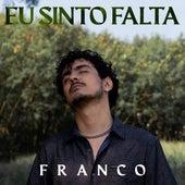 Eu Sinto Falta de Franco