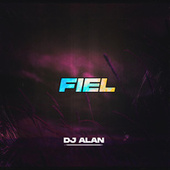 Fiel (Remix) by Djalan