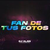 Fan De Tus Fotos (Remix) de Djalan
