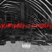 G.U.A.P. Gang Vs Everybody by Tr'Neire