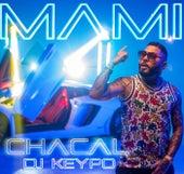 MAMI (Radio Edit) di Chacal