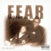 FEAR by Rico