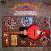 For The Good Times and Other Country Favorites by Living Guitars