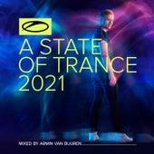 A State Of Trance 2021 (Mixed by Armin van Buuren) von Armin Van Buuren