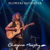 The Blowers Daughter de Cheynne Murphy