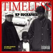TIMELESS de Kp Suckafree