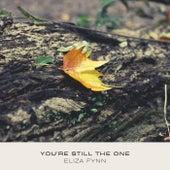 You're Still the One de Eliza Fynn