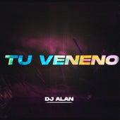 Tu Veneno (Remix) by Djalan