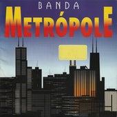 Metrópole von Banda Metrópole