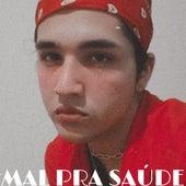 Mal pra Saúde (Cover) de Leo Luz