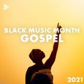 Black Music Month 2021: Gospel de Various Artists