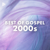 Best of Gospel 2000s by Various Artists