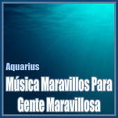 Música Maravillos para Gente Maravillosa: Aquarius de Orquesta Bellaterra