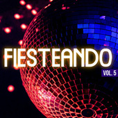 Fiesteando Vol. 5 de Various Artists