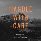 Handle with Care (Cover) de Lanzalaco