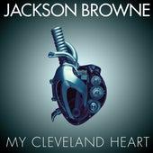 My Cleveland Heart (Radio Edit) de Jackson Browne