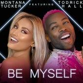Be Myself de Montana Tucker