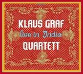 Live in India (Live) by Klaus Graf Quartett