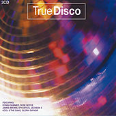True Disco (3 CD Set) by Various Artists