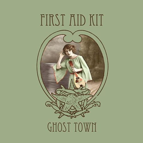 Ghost Town - Single by First Aid Kit
