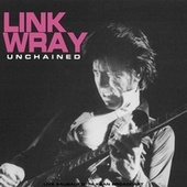 Unchained von Link Wray