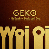 Woi Oi fra Geko