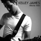 Break Free by Kelley James