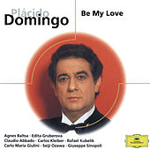 Be My Love by Placido Domingo