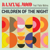 Children Of The Night by Dancing Mood