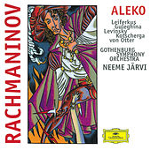 Rachmaninov: Aleko de Gothenburg Symphony Orchestra