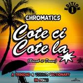 Cote Ci Cote La (Break It Down) by Chromatics