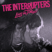 Live In Tokyo! by The Interrupters