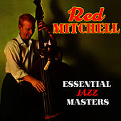 Essential Jazz Masters by Red Mitchell