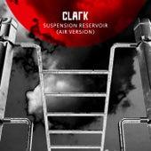 Suspension Reservoir (Air Version) de Clark