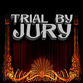 Trial By Jury by The D'oyly Opera Carte Company