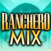 Ranchero Mix de Various Artists