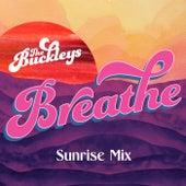 Breathe (Sunrise Mix) by The Buckleys