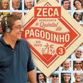 Zeca Apresenta: O Quintal Do Zeca Pagodinho (Ao Vivo) von Various Artists