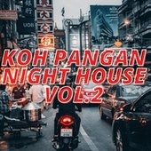 Koh Pangan Night House Vol.2 by Various Artists