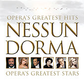 Nessun Dorma - Opera's Greatest Hits by Various Artists