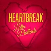 Heartbreak Latin Ballads de Various Artists