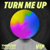 Turn Me Up (V!P Mix) by THRDL!FE x Kelli-Leigh x Mario