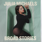 Broad Stories by Julia Michaels